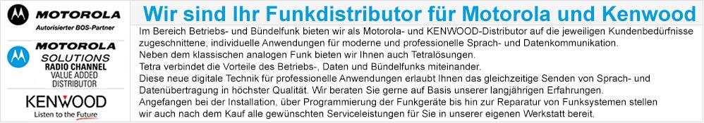 Wir sind ihr Funkdistributor für Motorola und Kenwood